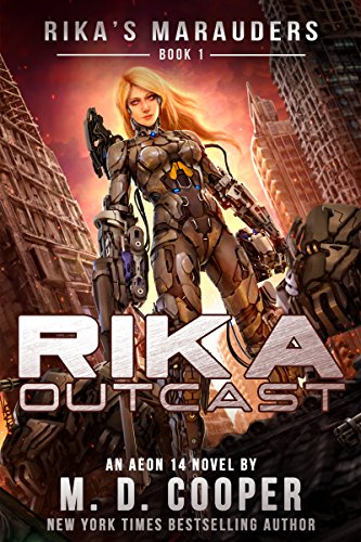 Rika Outcast by M. D. Cooper ebook deal
