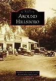 Around Hillsboro, Hillsboro Historical Society, 0738579521