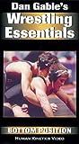 Dan Gables Wrestling Essentials: Bottom Position [VHS]