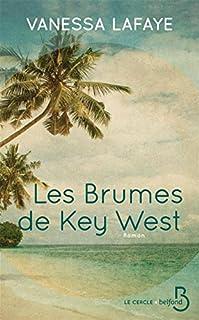 Les brumes de Key West, Lafaye, Vanessa