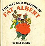 The Wit and Wisdom of Fat Albert, Bill Cosby, 0525610049