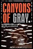 Canyons of Gray, Darrrell Barber, 0976961261