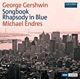 Gershwin: Songbook, Rhapsody in Blue