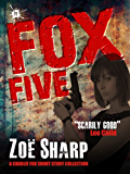 FOX FIVE: a Charlie Fox short story collection (The Charlie Fox Thrillers)