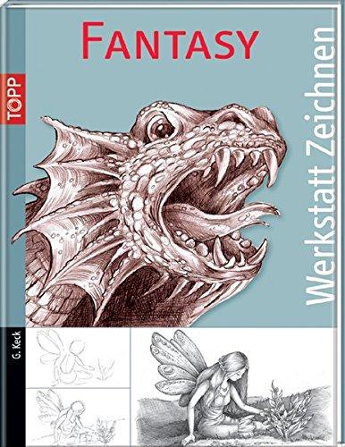 Fantasy (Werkstatt Zeichnen)