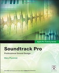 Soundtrack Pro: Professional Sound Design [With DVD-ROM] (Apple Pro Training)
