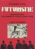 Futuristie : Manifestes, documents, proclamations