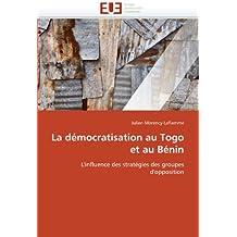 DEMOCRATISATION AU TOGO ET AU BENIN (LA)