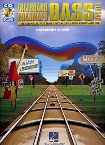Fretboard Roadmaps - Bass: The Essential Patterns That All the Pros Know and Use (Fretboard Roadmaps)
