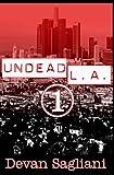 Undead L. A. 1, Devan Sagliani, 1492296635