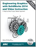 Engineering Graphics with SolidWorks 2014, Planchard, David and Planchard, Marie, 1585038512