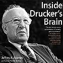 Inside Drucker's Brain Audiobook by Jeffrey A. Krames Narrated by Sean Pratt