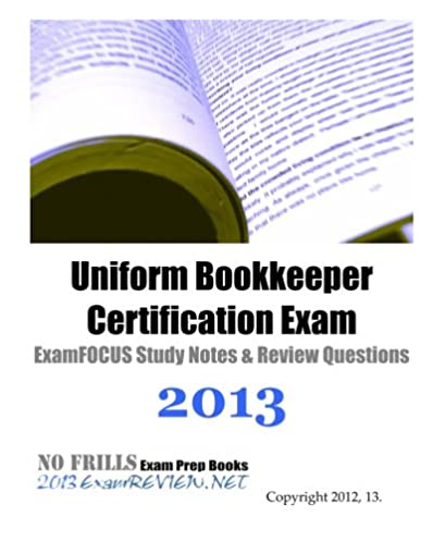 uniform bookkeeper certification exam examfocus study notes review rh amazon com Certified Public Bookkeeper Certification Pharmacy Technician Certification