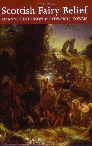 Scottish Fairy Belief: A History