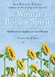 Best Self Help Books For Women - The Woman's Book Of Spirit: Meditations to Awaken Review