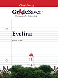 GradeSaver (TM) ClassicNotes: Evelina (English Edition)