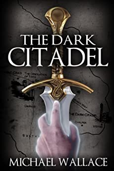 The Dark Citadel (book #1) by [Wallace, Michael]
