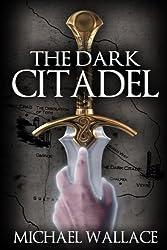 The Dark Citadel (book #1)