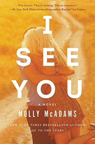 I See You: A Novel