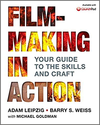 Amazon filmmaking in action 9780312616991 adam leipzig filmmaking in action uk ed edition fandeluxe Choice Image