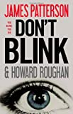 {Don't Blink}DON'T BLINK BY PATTERSON, JAMES[Hardcover]on 27 Sep -2010