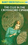 Front cover for the book The Clue in the Crossword Cipher by Carolyn Keene