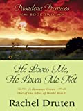 img - for Pasadena Promises: He Loves Me, He Loves Me Not (Heartsong Novella in Large Print) book / textbook / text book