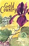 img - for Gold Country by Dierdre Wolownick Honnold (1998-01-03) book / textbook / text book