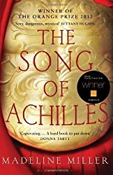 The Song of Achilles by Miller, Madeline (2012)