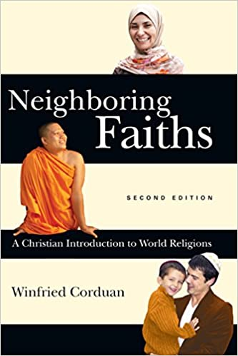 Neighboring faiths a christian introduction to world religions neighboring faiths a christian introduction to world religions kindle edition by winfried corduan religion spirituality kindle ebooks amazon fandeluxe Image collections