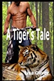 img - for A Tiger's Tale (Arrowtown) (Volume 1) book / textbook / text book