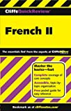 CliffsQuickReview French II, Gail Stein, 0764587579