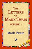 The Letters of Mark Twain, Mark Twain, 1595403205