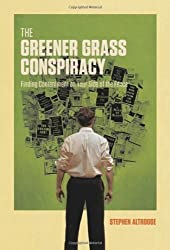 The Greener Grass Conspiracy: Finding Contentment on Your Side of the Fence by Stephen Altrogge (2011-04-07)
