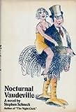 Nocturnal Vaudeville, Stephen Schneck, 0525168222