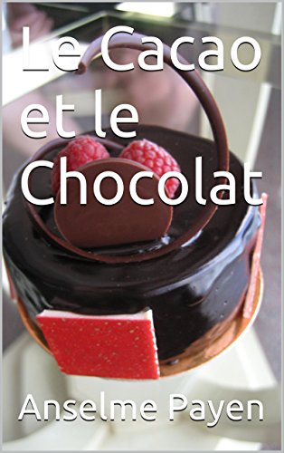 Le Cacao et le Chocolat (French Edition)