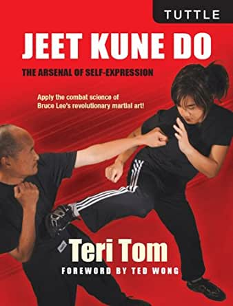 Jeet Kune Do: The Arsenal of Self-Expression (English Edition ...