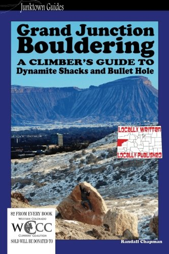 Rock Shop Grand Junction (Grand Junction Bouldering: A climbers guide to Dynamite Shacks and Bullet)