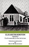 Elizabeth Hooton 1600 1672 une Guerriere de la Paix Ses Lettres, Bill F. Ndi, 9956717657