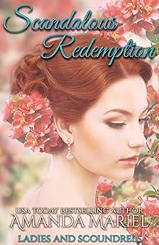 Scandalous Redemption (Ladies and Scoundrels Book 3) by [Mariel, Amanda]