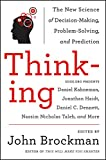 Unlock your mind       From the bestselling authors of Thinking, Fast and Slow; The Black Swan; and Stumbling on Happiness comes a cutting-edge exploration of the mysteries of rational thought, decision-making, intuition, morality, wil...