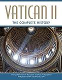 Vatican II: The Complete History