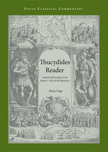 Thucydides Reader: Annotated Passages from Books I-VIII of the Histories (Focus Classical Commentary)