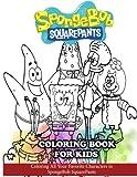 SpongeBob SquarePants Coloring Book for Kids: Coloring All Your Favorite Characters in SpongeBob SquarePants