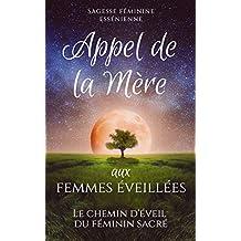 Appel de la Mère aux femmes éveillées (French Edition)