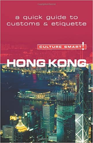 Book Hong Kong - Culture Smart!: The Essential Guide to Customs & Culture by Clare Vickers (2006-09-01)