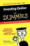 Investing Online for Dummies®, Thomas S. Gray, 0764507168