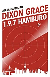 Dixon Grace: 1.9.7 Hamburg