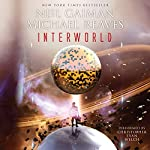 InterWorld  | Neil Gaiman,Michael Reaves