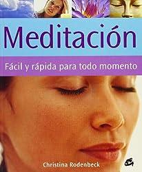 Meditacion Facil y Rapida Para Todo Momento: GAIIN (Cuerpo-Mente / Body-Mind)